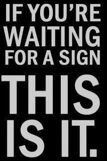 If-Your'e-Waiting-for-a-Sign